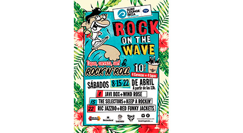 Rock on the wave en Surf Lounge Ibiza